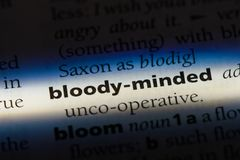 Bloody-minded. Word in a dictionary.  concept stock images