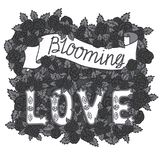 Blooming love. Romantic vintage art. Hand lettering and dark roses on white background. Hand drawn illustration. Love quote on white background Stock Images