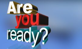 Are you ready. A blue background with 3D letters forming the words 'Are you ready vector illustration