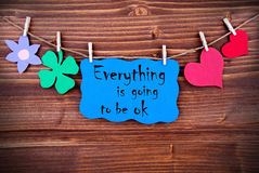 Blue Label With Life Quote Everything Is Going To Be OK Royalty Free Stock Photography