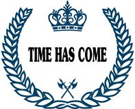 Blue laurels seal with TIME HAS COME text. Royalty Free Stock Photography