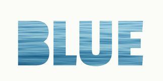 Blue lettering made of blue sea water background stock photo