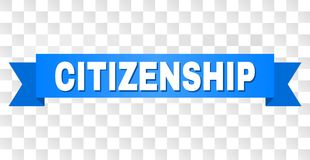 Blue Stripe with CITIZENSHIP Title. CITIZENSHIP text on a ribbon. Designed with white title and blue stripe. Vector banner with CITIZENSHIP tag on a transparent stock illustration