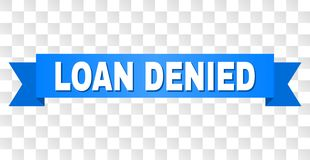 Blue Stripe with LOAN DENIED Caption. LOAN DENIED text on a ribbon. Designed with white title and blue stripe. Vector banner with LOAN DENIED tag on a stock illustration