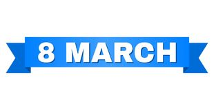 Blue Stripe with 8 MARCH Text. 8 MARCH text on a ribbon. Designed with white title and blue stripe. Vector banner with 8 MARCH tag royalty free illustration