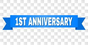 Blue Stripe with 1ST ANNIVERSARY Title. 1ST ANNIVERSARY text on a ribbon. Designed with white caption and blue stripe. Vector banner with 1ST ANNIVERSARY tag on vector illustration