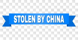 Blue Tape with STOLEN BY CHINA Text. STOLEN BY CHINA text on a ribbon. Designed with white title and blue tape. Vector banner with STOLEN BY CHINA tag on a stock illustration