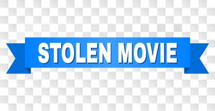 Blue Tape with STOLEN MOVIE Text. STOLEN MOVIE text on a ribbon. Designed with white title and blue stripe. Vector banner with STOLEN MOVIE tag on a transparent stock illustration