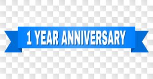 Blue Tape with 1 YEAR ANNIVERSARY Title. 1 YEAR ANNIVERSARY text on a ribbon. Designed with white caption and blue tape. Vector banner with 1 YEAR ANNIVERSARY stock illustration