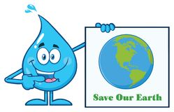 Blue Water Drop Cartoon Mascot Character Pointing A Save Our Earth Sign Stock Photography
