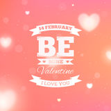 Blurred background with hearts for St. Valentine's Day. Be mine Valentine - hand lettering. Vector illustration Royalty Free Stock Photos