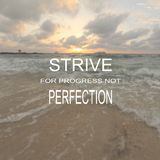 Blurry beach landscape with Inspirational quote. Strive for progress not perfection royalty free stock photos
