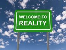 Boa vinda ao sinal da realidade Fotografia de Stock