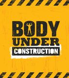 Body Under Construction. Workout and Fitness Gym Design Element Concept. Sport Creative Custom Vector Sign. On Rough Grunge Background vector illustration