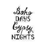 Boho days, gipsy nights. Inspirational quote. stock illustration