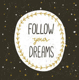 Boho template with inspirational quote lettering - Follow your dreams. Stock Photography