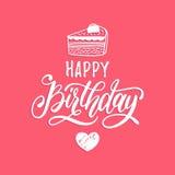 Bokstäver för hand för lycklig födelsedag för vektor för hälsa eller inbjudankort Typografisk affisch för ferie med kakaillustrat royaltyfri illustrationer