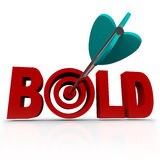 Bold - Arrow in Word Bullseye - Be Aggressive. The word Bold with an arrow striking a bullseye target, symbolizing the need to be confident and aggressive in vector illustration