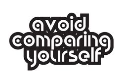 Bold text avoid comparing yourself inspiring quotes text typogra Royalty Free Stock Image