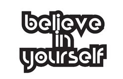 Bold text believe in yourself inspiring quotes text typography d Stock Photography