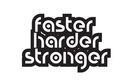 Bold text faster harder stronger inspiring quotes text typograph. Inspiring quote faster harder stronger suitable as a postcard with bold text and beautiful Royalty Free Stock Photo