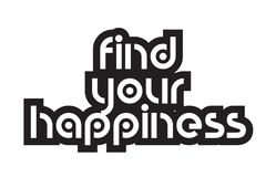 Bold text find your happiness inspiring quotes text typography d. Inspiring quote find your happiness suitable as a postcard with bold text and beautiful Stock Images
