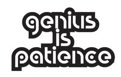 Bold text genius is patience inspiring quotes text typography de Royalty Free Stock Photos