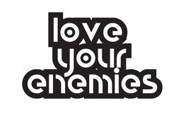 Bold text love your enemies inspiring quotes text typography des Stock Photos