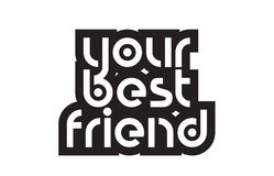 Bold text your best friend inspiring quotes text typography desi Royalty Free Stock Photography