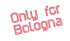 Only For Bologna rubber stamp Stock Image