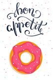 Bon Appetit! Hand lettered phrase on poster with donut. Vector illustration Royalty Free Stock Image