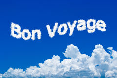 Bon Voyage. Message written in the cloud form on the sky Royalty Free Stock Photos