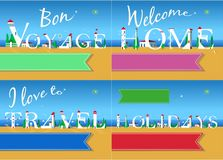 Bon voyage. Welcome Home. I love to Travel royalty free stock images