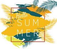 Bonjour affiche de vecteur d'été avec des palmettes Photographie stock libre de droits