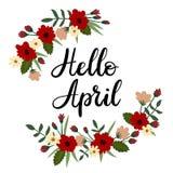 Bonjour April Hand Lettering Greeting Card Texte manuscrit Guirlande florale Photo stock