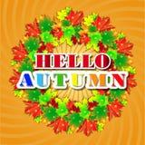 Bonjour Autumn Background Lames d'automne lumineuses Vous pouvez placer votre texte au centre Image stock