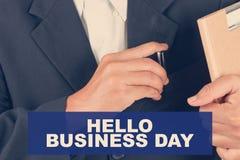 Bonjour citations de Business Day - fond d'homme d'affaires Photographie stock