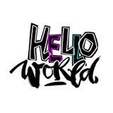 Bonjour monde, modèle expressif de motivator d'encre de métier de main illustration stock