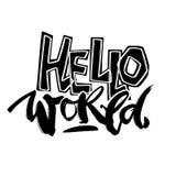 Bonjour monde, modèle expressif de motivator d'encre de métier de main illustration de vecteur
