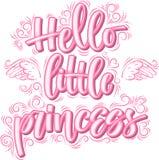 Bonjour petite princesse Calligraphie créative tirée par la main illustration libre de droits