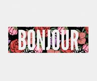 Bonjour slogan. Perfect for pin, card, t-shirt design, poster, sticker, print. Vector illustration. Bonjour slogan. Perfect for pin, card, t-shirt design, poster royalty free stock photos