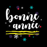 Bonne Année. Happy New Year French Greeting. Stock Photo