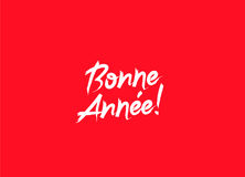 Bonne Annee! Happy New Year on French Stock Images