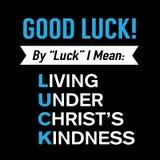 Bonne chance ! Vie sous le signe de gentillesse du ` s du Christ Image libre de droits