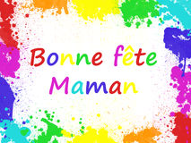 Bonne Fete maman, meaning Happy Mothers day in French Stock Image