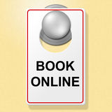 Book Online Sign Means Place To Stay And Booked Royalty Free Stock Photos