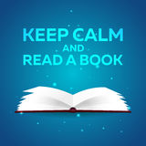 Book poster. Keep calm and read a book. Open book with mystic bright light on blue background. Vector illustration. Royalty Free Stock Images