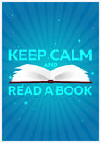 Book poster. Keep calm and read a book. Open book with mystic bright light on blue background. Vector illustration. Royalty Free Stock Photos