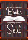 Book poster. A room without Books is like a body without Soul. Open book with mystic bright light on background. Vector illustrati Royalty Free Stock Photos
