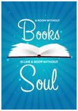 Book poster. A room without Books is like a body without Soul. Open book with mystic bright light on blue background. Vector illus Royalty Free Stock Images